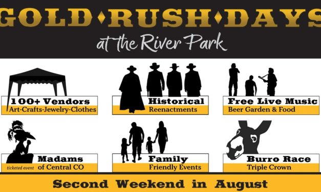 "Buena Vista Gold Rush Days, August 10-11, ""Bigger and Better than Ever"""