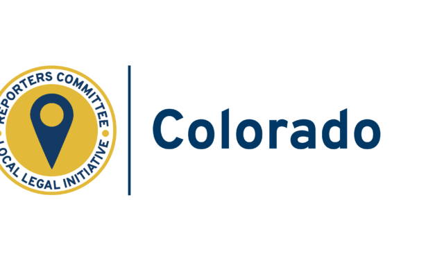 The Reporters Committee for Freedom of the Press announces Launch of Colorado Local Legal Initiative