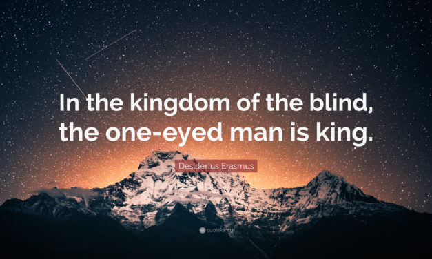 Thinking Security: In the Land of the Blind, the One Eyed Man is King