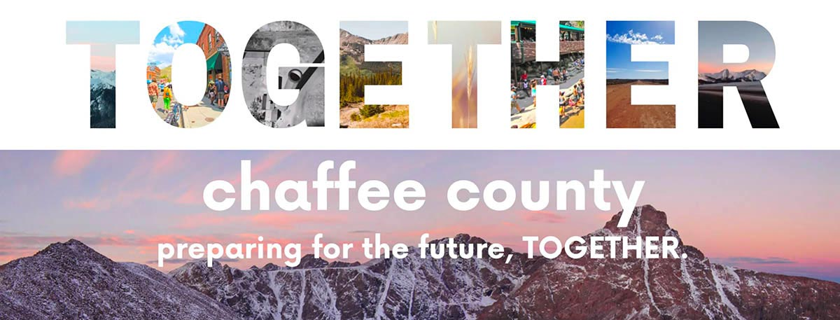 TOGETHER CHAFFEE: County's Revised Comprehensive Plan Part 1 Ready for Review
